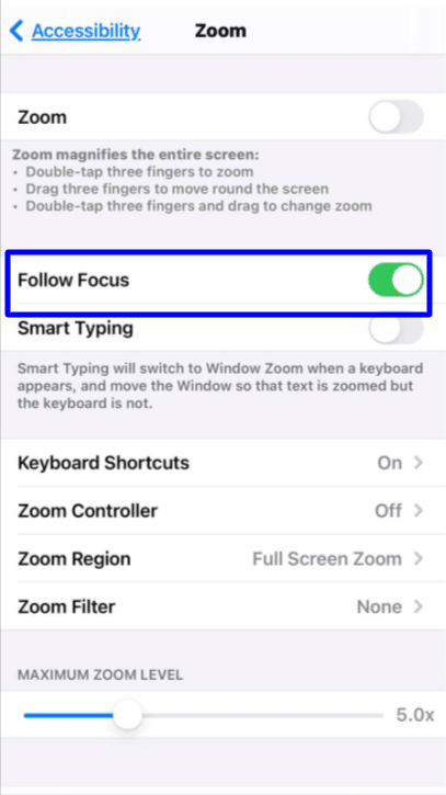 zoom accessibility iPhone follow focus